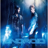 ♥東方神起TVXQ:ANDROID (CD+DVD).jpg