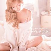 ♥步姬ayu:LOVE again.jpg